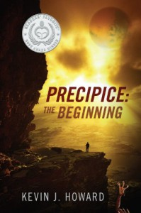 Precipice: The Beginning (Book One) - Kevin J. Howard