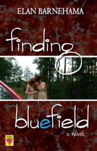 Finding Bluefield - Elan Barnehama