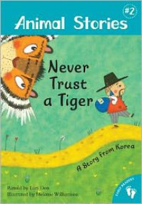 Animal Stories 2: Never Trust a Tiger - Lari Don, Melanie Williamson