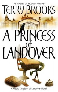 A Princess of Landover   - Terry Brooks