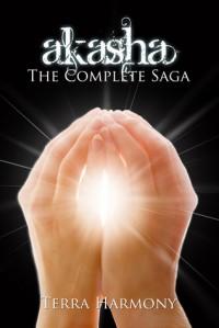 Akasha, The Complete Saga - Terra Harmony