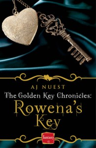Rowena's Key (The Golden Key Chronicles #1) - A.J. Nuest