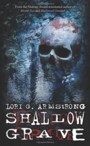 Shallow Grave - Lori G. Armstrong