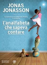 L'analfabeta che sapeva contare - Jonas Jonasson, Margherita Podestà Heir