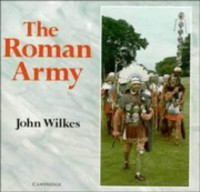 The Roman Army - John Wilkes