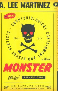 Monster - A. Lee Martinez