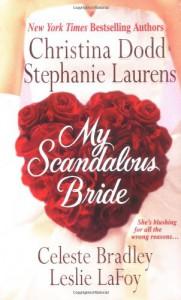 My Scandalous Bride - Celeste Bradley, Stephanie Laurens, Christina Dodd, Leslie LaFoy