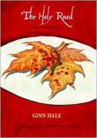 The Holy Road - Ginn Hale