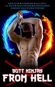 Butt Ninjas from Hell - Kage Alan,  JP Barnaby Shae Connor,  Ally Blue,  TC Blue,  Jevocas Green,  Eden Winters,  Kiernan Kelly
