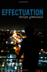 Effectuation: (Trace Trilogy, Book 1) (The Trace Trilogy) (Volume 1) - Carlyn Greenwald