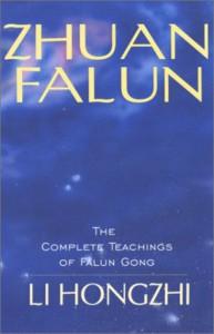 Zhuan Falun: The Complete Teachings of Falun Gong - Hongzhi Li