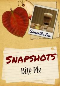 Bite Me (HoK #1.5)  - Samantha Lau