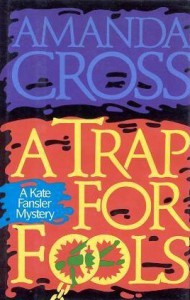 A Trap for Fools (A Kate Fansler Mystery #11) - Amanda Cross