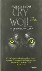 Cry Wolf (Alfa y Omega, #1) - Patricia Briggs