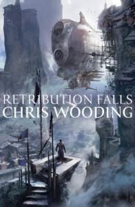 Retribution Falls - Chris Wooding