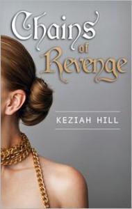 Chains Of Revenge - Hill Keziah