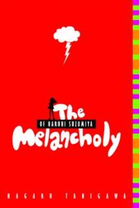 The Melancholy of Haruhi Suzumiya - Nagaru Tanigawa, Noizi Ito, Chris Pai