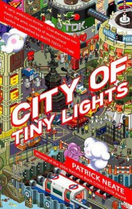 City of Tiny Lights - Patrick Neate