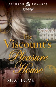 The Viscount's Pleasure House - Suzi Love