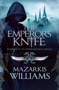 The Emperor's Knife (Tower and Knife) - Mazarkis Williams