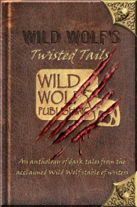Wild Wolf's Twisted Tails - Rod Glenn, Ricki Thomas, Poppet, Mark Sinclair