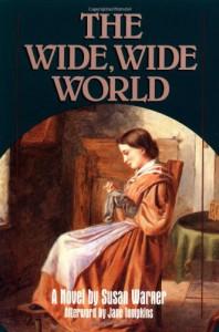 The Wide, Wide World - Susan Bogert Warner