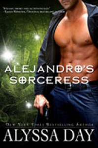 Alejandro's Sorceress by Alyssa Day - Alyssa Day