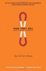 How They Met and Other Stories (Borzoi Books) - David Levithan
