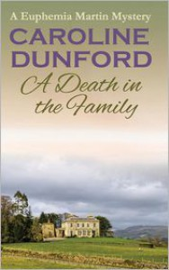 A Death in the Family - Caroline Dunford