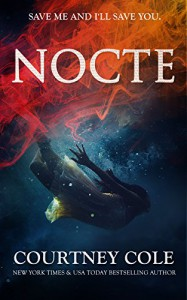 NOCTE (The Nocte Trilogy Book 1) - Courtney Cole