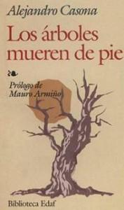 Los árboles mueren de pie - Alejandro Casona