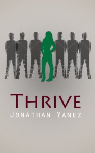 Thrive: Codex (Parts 1 - 5) - Jonathan Yanez