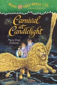 Carnival at Candlelight (Magic Tree House #33) - Mary Pope Osborne