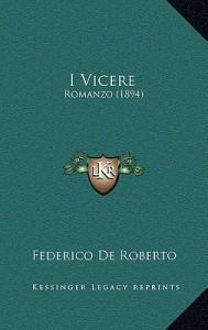 I viceré - Federico De Roberto, Leonardo Sciascia