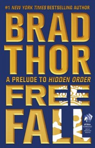 Free Fall: A Prelude to Hidden Order - Brad Thor
