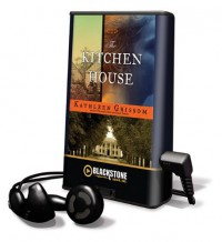 The Kitchen House [With Earbuds] - Kathleen Grissom, Bahni Turpin, Orlagh Cassidy