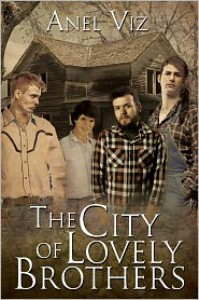 The City of Lovely Brothers - Anel Viz