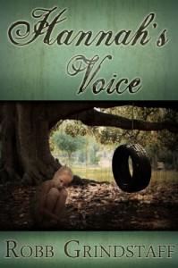 Hannah's Voice - Robb Grindstaff