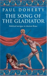 The Song of the Gladiator - Paul Doherty