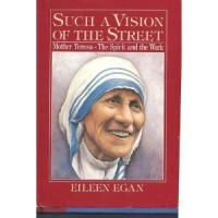 Such a Vision of the Street - Eileen Egan