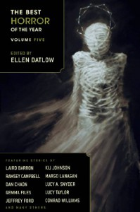 The Best Horror of the Year Volume Five - Ellen Datlow, Laird Barron, Conrad Williams, Ramsey Campbell