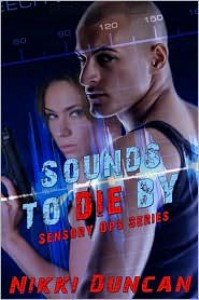 Sounds to Die By - Nikki Duncan