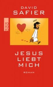 Jesus Liebt Mich (German Edition) - David Safier