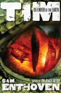 Tim, Defender of the Earth! - Sam Enthoven