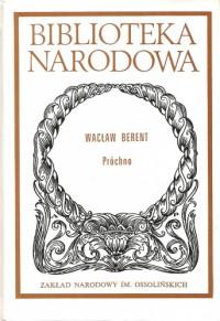 Próchno - Wacław Berent