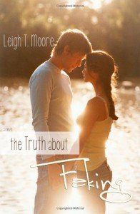 The Truth About Faking  - Leigh Talbert Moore