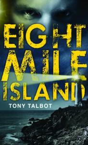 Eight Mile Island - Tony Talbot
