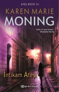 İntikam Ateşi  - Karen Marie Moning