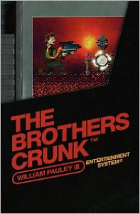 The Brothers Crunk - William Pauley Iii