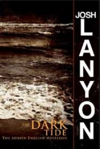 The Dark Tide - Josh Lanyon